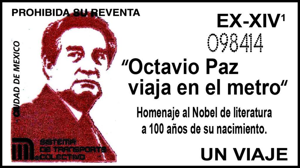 Boleto conmemorativo por los 100 años del nacimiento del Premio Nobel de Literatura Octavio Paz